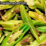 10 món ăn ngon dễ làm từ trái đậu bắp