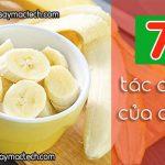 7 tác dụng của chuối bạn nên biết