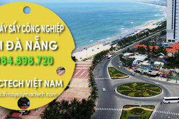 Bán máy sấy công nghiệp tại Đà Nẵng – Cty CP Mactech Việt Nam