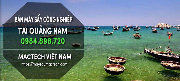 Bán máy sấy công nghiệp tại Quảng Nam - made in Việt Nam