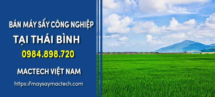 Bán máy sấy công nghiệp tại Thái Bình - Hàng Việt Nam chất lượng cao