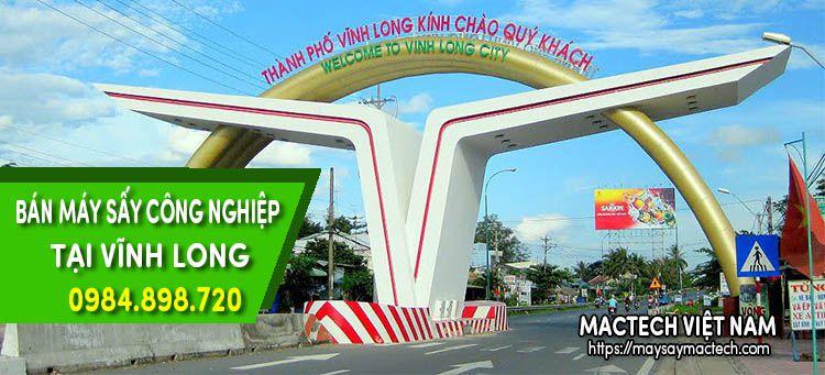Bán máy sấy công nghiệp tại Vĩnh Long - Hàng Việt Nam chất lượng cao