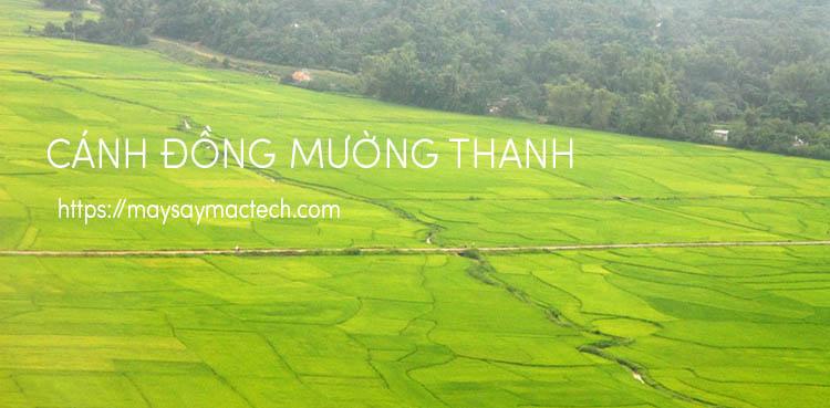 Cánh đồng Mường Thanh - tỉnh Điện Biên