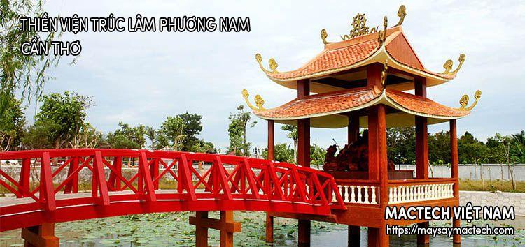 Thiền Viện Trúc Lâm Phương Nam - TP Cần Thơ