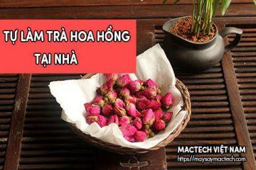 Tự làm trà hoa hồng tại nhà và cách pha trà hoa hồng